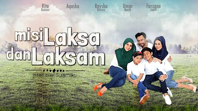 Misi Laksa Dan Laksam Lakonan Aqasha Rita Rudaini