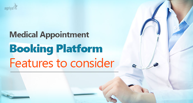 Features worth considering to launch online medical appointment