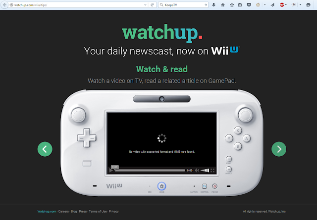 Watchup now on Wii U daily newscast Gamepad website error bugs