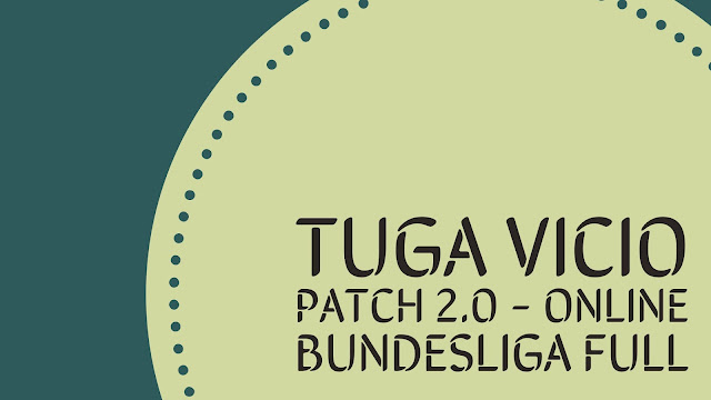 PES 2017 Tuga Vicio Patch 2.0 AIO - Released 13.11.2016