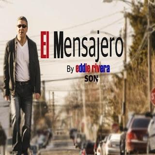 EL MENSAJERO - EDDIE RIVERA (2015)