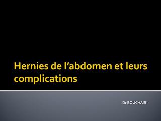 Hernies de l'abdomen et leurs complications .pdf