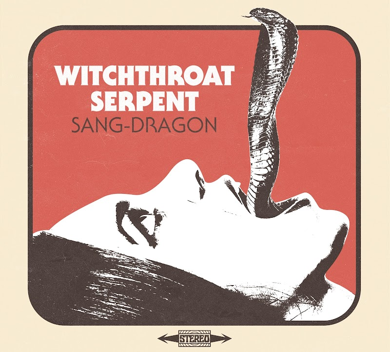Witchthroat Serpent - Sang Dragon | Review