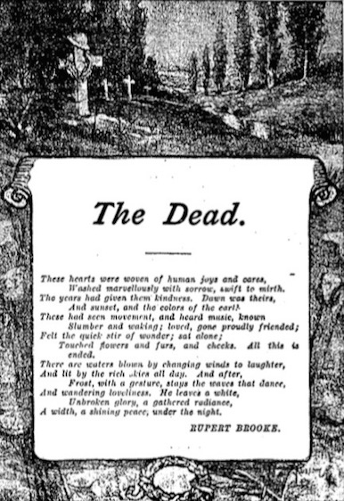 "the dead by rupert brooke analysis The soldier is a poem by famed war poet, rupert brooke, renowned for both his boyish good looks and for this poem whilst a lot of war poetry, such as "" dulce et decorum est "" had a discernibly negative view, a lot of brooke's poetry was far more positive."