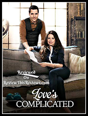 Love's Complicated - Hallmark Movie Review