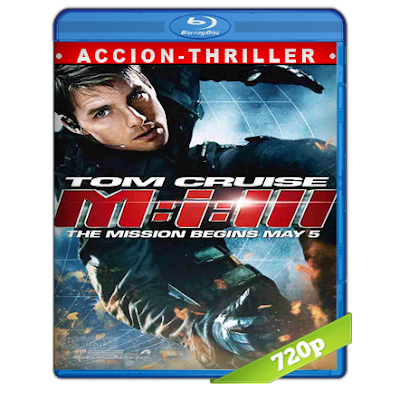 Mision Imposible 3 (2006) BRRip 720p Audio Trial Latino-Castellano-Ingles 5.1