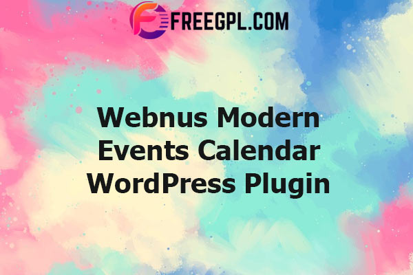 Webnus Modern Events Calendar Pro Nulled Download Free