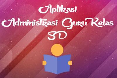 Aplikasi Administrasi Guru Kelas 5 Kurikulum 2013