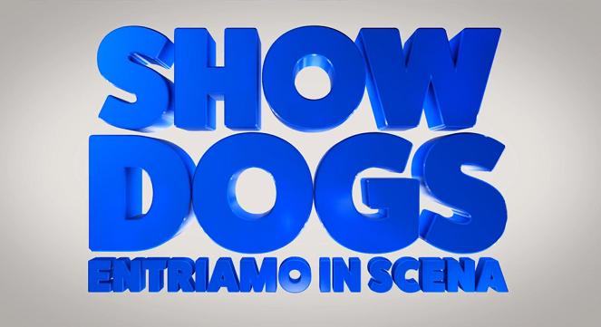 Show Dogs - Entriamo in scena. Trailer italiano ufficiale
