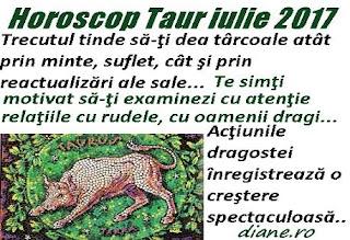Horoscop iulie 2017 Taur