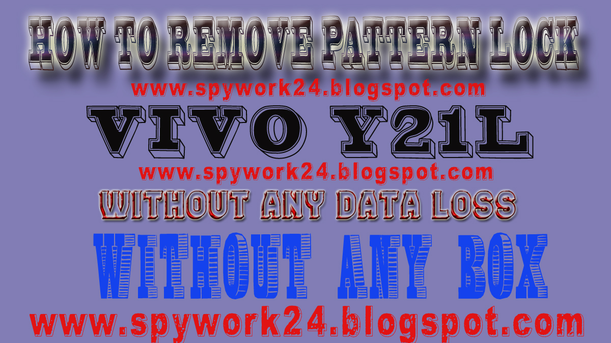 how to remove pattern lock vivo Y21L without any data loss