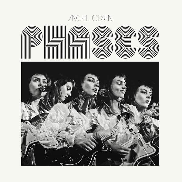 Angel Olsen - Phases Cover