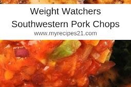 Weight Watchers Southwestern Pork Chops