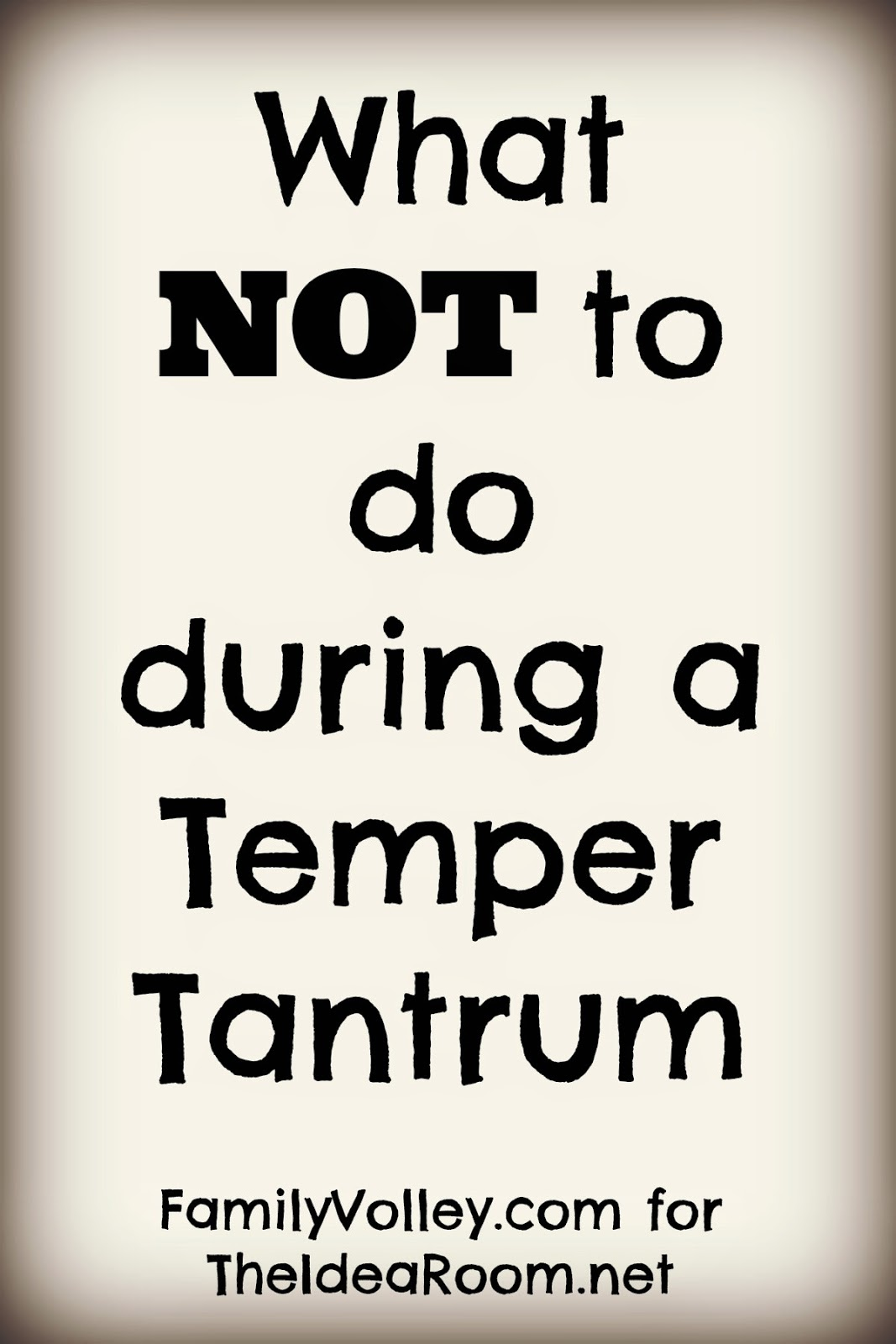 What Not To Do When Getting Your Makeup Done: What NOT To Do During A Temper Tantrum