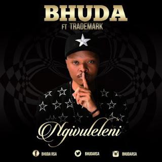 Bhuda Feat. Trademark - Ngivuleleni
