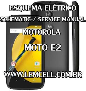Esquema Elétrico Smartphone Celular Motorola Moto E2 XT1505 XT1506 XT1511 Service Manual schematic Diagram Cell Phone Smartphone Motorola Moto E2 XT1505 XT1506 XT1511 Esquema Eléctrico Smartphone Celular Motorola Moto E2 XT1505 XT1506 XT1511 Manual de servicio