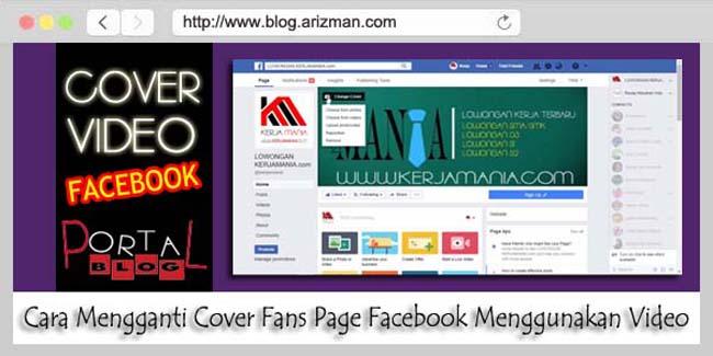 Cara Mengganti Cover Fans Page Facebook Menggunakan Video