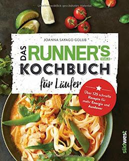 [Rezension] Das Runner's World Kochbuch für Läufer – Joanna Sayago Golub