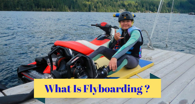 Flyboarding For Beginners : How It Works