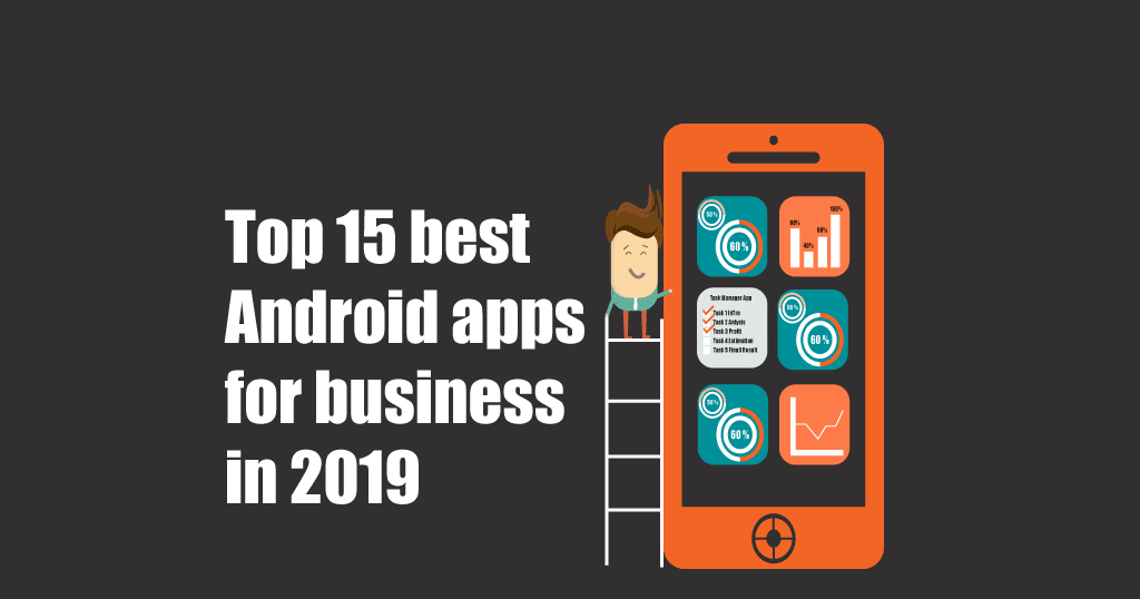 52c149bd8 Top 15 best Android apps for business in 2019 - NewsRapter