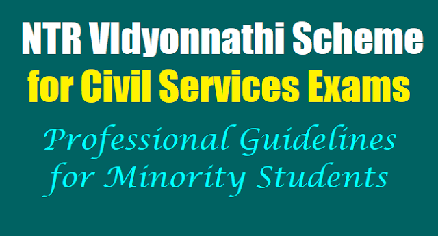 Free Coaching for UPSC Civil Service Exam,NTR VIdyonnathi Scheme,Civil Services Exams Professional Guidelines,Minority Students