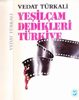 Vedat Türkali - Yeşilçam Dedikleri Türkiye