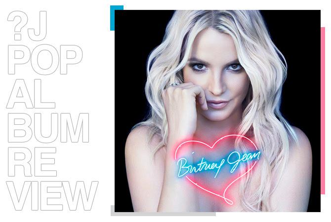 Album review: Britney Spears - Britney Jean | Random J Pop