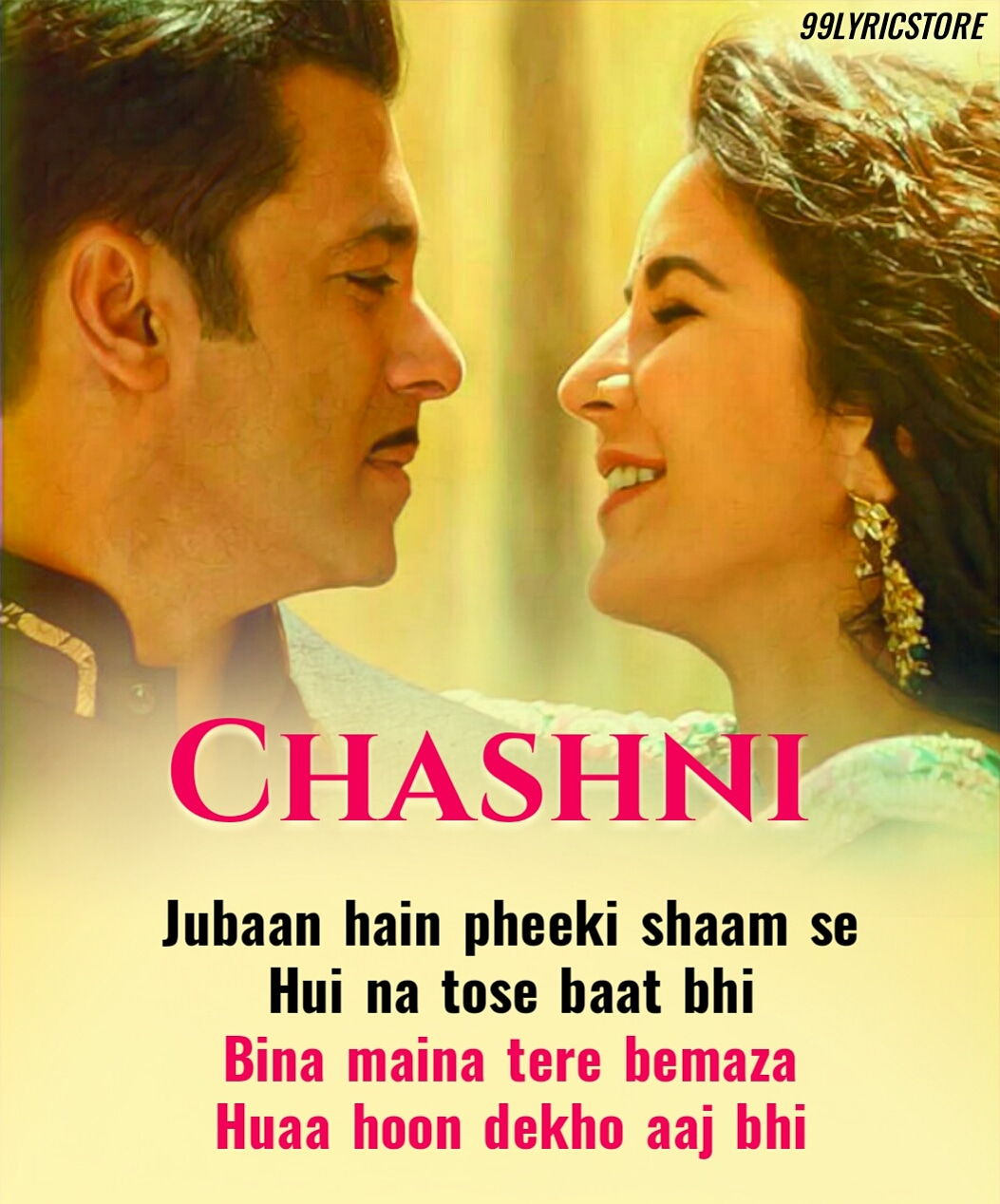 Chashni Hindi song lyrics from movie Bharat Salman Khan & Katrina Kaif