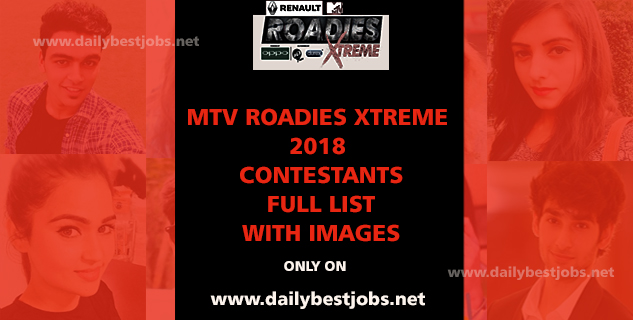 MTV Roadies Xtreme Contestants 2018 List Names With Images