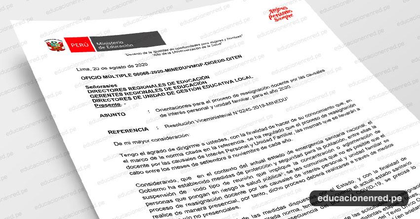 OFICIO MÚLTIPLE 00068-2020-MINEDU/VMGP-DIGEDD-DITEN.- Orientaciones para el proceso de reasignación docente por las causales de interés personal y unidad familiar, para el año 2020.
