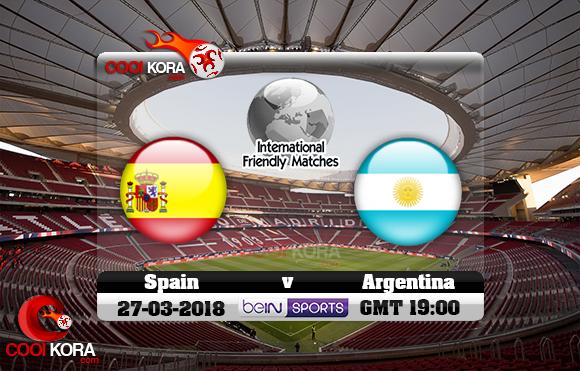 مشاهدة مباراة أسبانيا والأرجنتين اليوم 27-3-2018 مباراة ودية