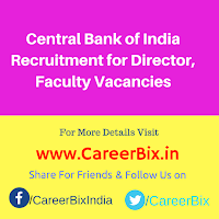 Central Bank of India Recruitment for Director, Faculty Vacancies