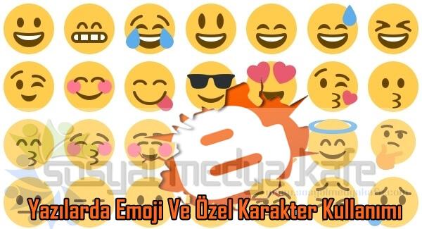 Blogger Yazılara Emoji ve Özel Karakter Ekleme