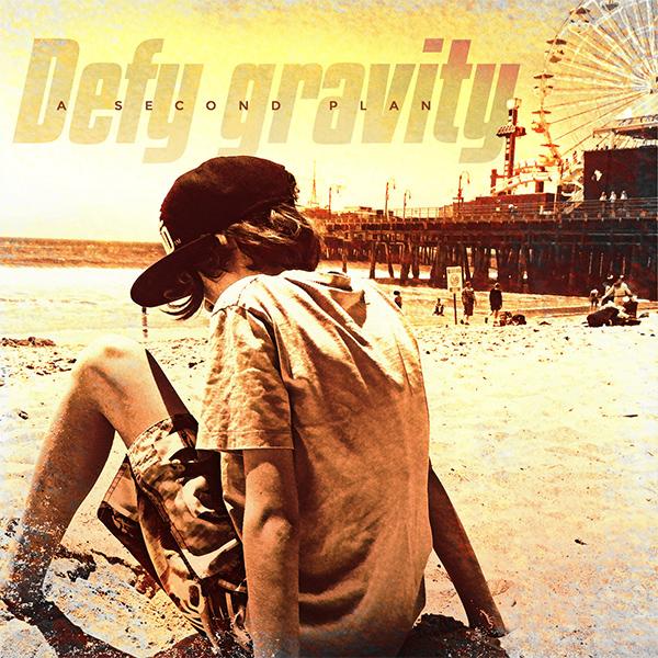 "A Second Plan stream new album ""Defy Gravity"""