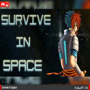Survive In Space PC Game Free Download