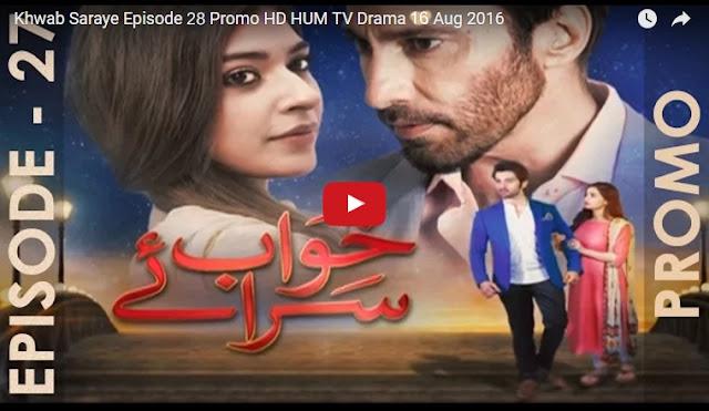 Khwab Saraye Episode 28 Promo