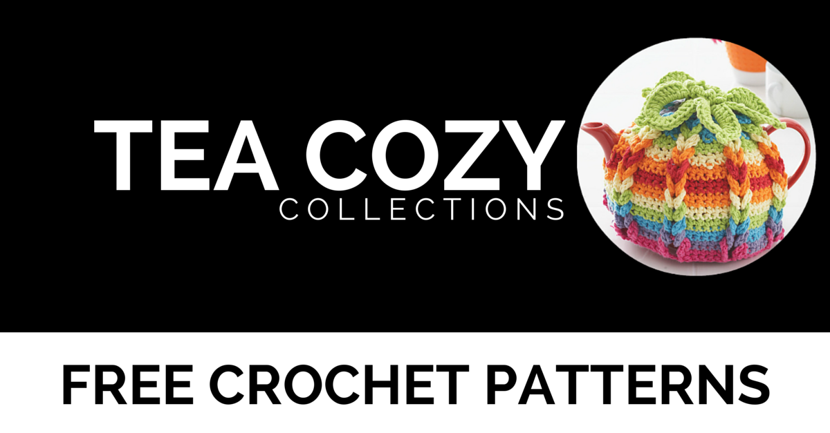Tea Cozy Round Up | Free Crochet Patterns by I'm Hooked!