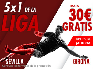 suertia promocion Sevilla vs Girona 16 diciembre