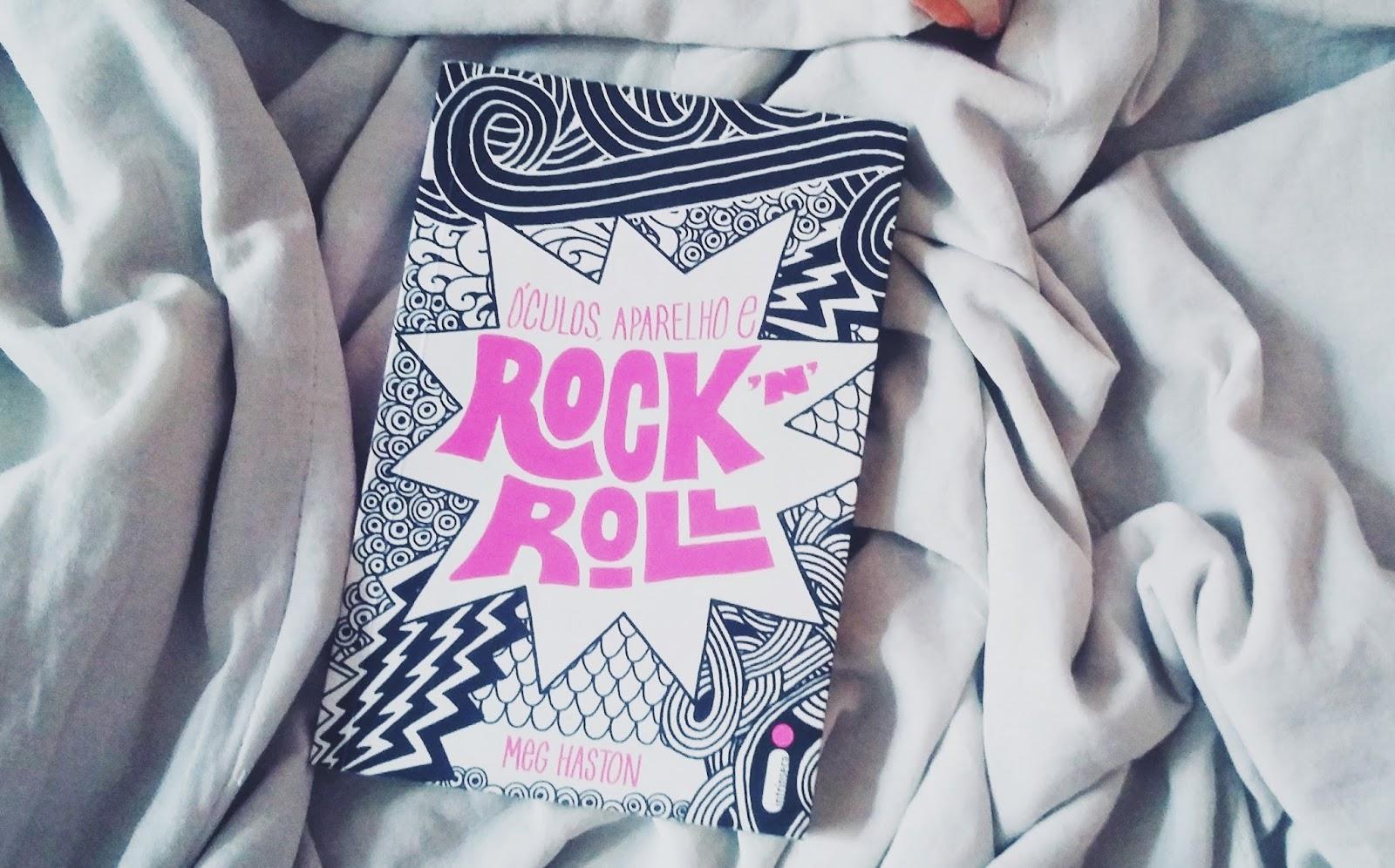 RESENHA | Óculos, Aparelho e Rock 'n' Roll