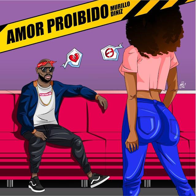 """O cantor Murillo Diniz lança a música """"Amor Proibido"""""""