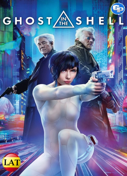 Ghost in the Shell: La Vigilante del Futuro (2017) LATINO