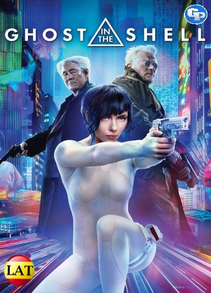 Ghost in the Shell: La Vigilante del Futuro (2017) LATINO