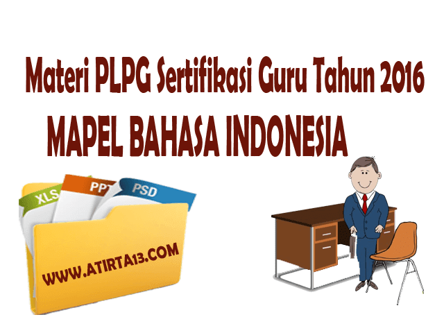Materi PLPG 2016 Mapel Bahasa Indonesia | Unduh File Guru