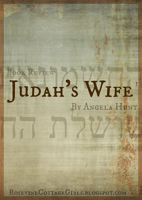Judah's Wife Book Review, Angela Hunt Book Review, Silent Years Book Review, by Rosevine Cottage Girls