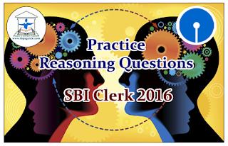 SBI Clerk Prelims 2016- Practice Reasoning Questions (Puzzles)