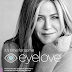 JENNIFER ANISTON PARTNERS WITH SHIRE INITIATIVE TO LAUNCH 'EYELOVE'