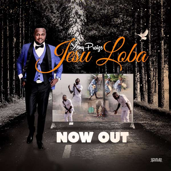 [Download] Audio + Video: Jesu Loba - Yemy Praize | @Yemypraize