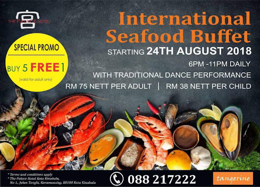 International Seafood Buffet di The Palace Hotel Kota Kinabalu