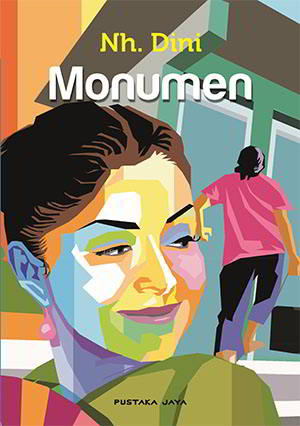 Sepuluh cerita di buku ini sarat dengan realita di rumah kita dan orang Monumen PDF Karya NH. Dini