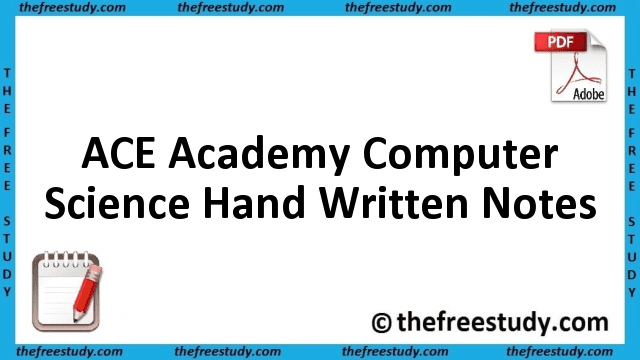 ACE Academy Notes CS Computer Science Hand Written Notes Download